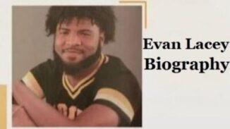 Evan Lacey Bio